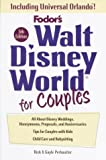 img - for Walt Disney World for Couples, 5th Edition: Including Disney Cruise Line and Universal Orlando (Special-Interest Titles) book / textbook / text book