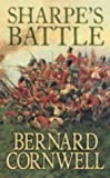 Bernard Cornwell Sharpe's Battle: The Battle of Feuntes de Oñoro, May 1811 (The Sharpe Series, Book 11)