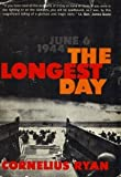 The Longest Day: June 6, 1944 (0671891553) by Ryan, Cornelius