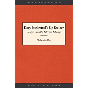 Amazon.com: Every Intellectual's Big Brother: George Orwell's ...