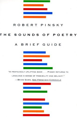 Sounds of Poetry : A Brief Guide, ROBERT PINSKY