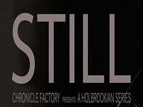 Still: The Series