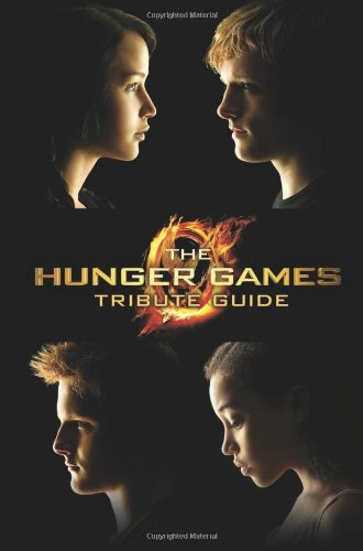 The Hunger Games Tribute Guide (Hunger Games Trilogy)