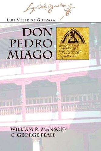 Don Pedro Miago (Juan de La Cuesta Hispanic Monographs)