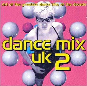 Various Artists - Dance Mix UK Vol.2 [UK] - Zortam Music