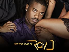 For the Love of Ray J Season 1
