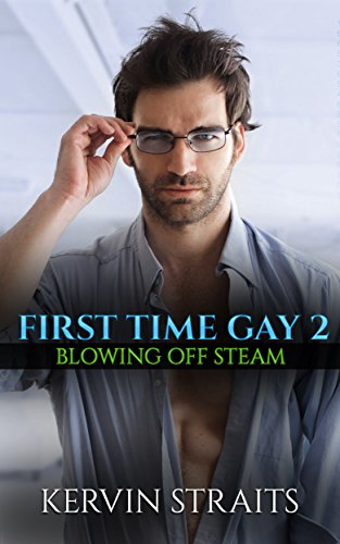 first-time-gay-2-blowing-off-steam