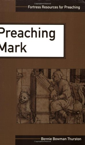 Preaching Mark (Fortress Resources for Preaching)