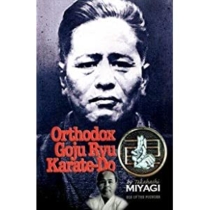 Orthodox Goju Ryu Karate-Do by Takahashi Miyagi Limited Edition