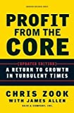 img - for Profit from the Core: A Return to Growth in Turbulent Times   [PROFIT FROM THE CORE UPDATED/E] [Hardcover] book / textbook / text book