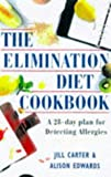 The Elimination Diet Cookbook: A 28-Day Plan for Detecting Allergies
