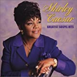 Shirley Caesar: Greatest Gospel Hits