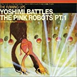 The Flaming Lips Yoshimi Battles The Pink Robots Pt. 1 CD1