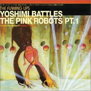 Yoshimi Battles The Pink Robots Pt. 1 CD1