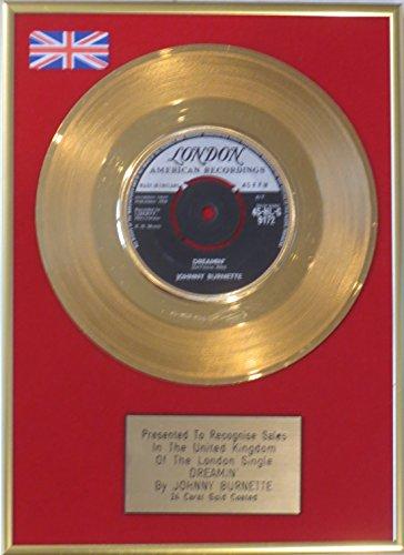 """Johnny Burnette, in oro 24 carati, Dreamin'17,78 cm (7"""") a disco"""