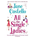 (ALL THE SINGLE LADIES) BY COSTELLO, JANE[ AUTHOR ]Paperback 06-2012