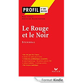 Profil - Stendhal (Henri Beyle, dit) : Le Rouge et le Noir:Analyse litt�raire de l'oeuvre