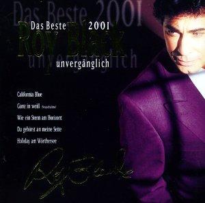 Roy Black - Unvergänglich - Das Beste 2001 - Zortam Music