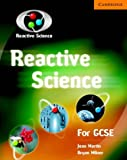 Reactive Science For GCSE (0521609208) by Jean Martin