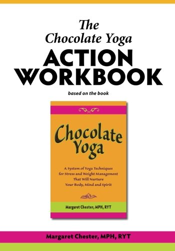 The Chocolate Yoga Action Workbook (Living Healthy With Chocolate compare prices)