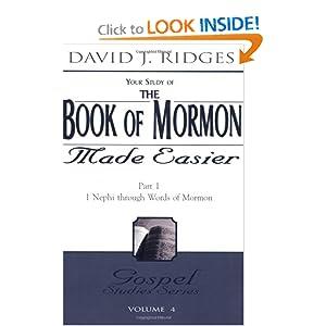 The Book of Mormon Made Easier: Part 1 ( New Cover) (Gospel Studies Series) David J. Ridges