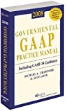 img - for Governmental GAAP Practice Manual (2008) (Governmental GAAP Guide (Miller)) book / textbook / text book