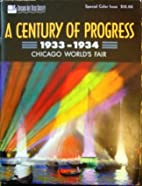 A Century of Progress: 1933-1934 Chicago…