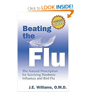 Beating the Flu: The Natural Prescription for Surviving Pandemic Influenza and Bird Flu