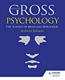 Richard Gross Psychology: The Science of Mind and Behaviour 7th Edition