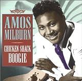 echange, troc Amos Milburn - Chicken Shack Boogie