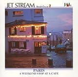 JET STREAM 週末のカフェテラスで パリ