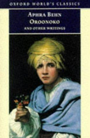 Oroonoko, and Other Writings (Oxford World's Classics), Behn,Aphra/ Salzman,Paul/ Salzman,Paul