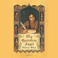 My Guardian Angel (       UNABRIDGED) by Sylvie Weil Narrated by Vanessa Benjamin