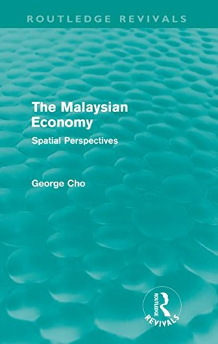 The Malaysian Economy (Routledge Revivals): Spatial perspectives