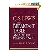 C.S. Lewis at the Breakfast Table, and Other Reminiscences (0020497008) by Como, James T.