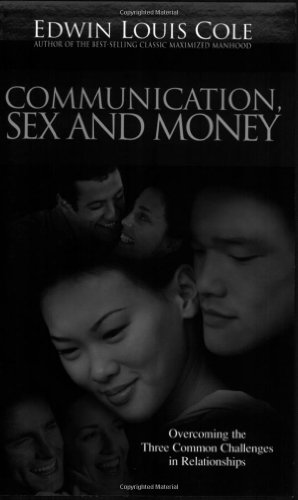 Communication Sex And Money (Ed Cole Classic), by COLE EDWIN