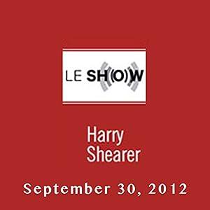 Le Show, September 30, 2012 Radio/TV Program