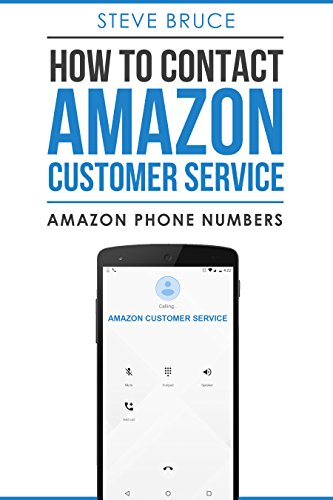 How To Contact Amazon Customer Service By Phone: Amazon Customer Service Phone Numbers (Customer Service Phone Number 800 compare prices)