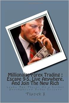 Millionaire forex trader secrets book