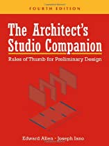 Free The Architect's Studio Companion: Rules of Thumb for Preliminary Design Ebooks & PDF Download