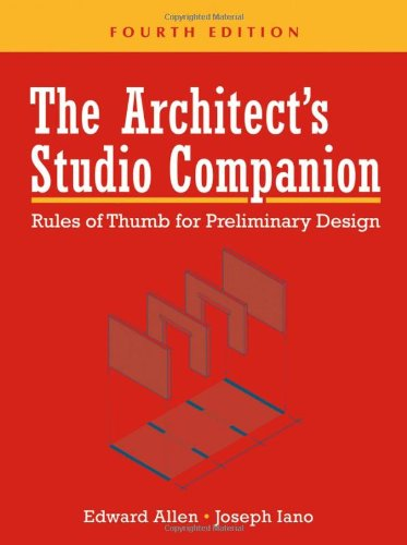 The Architect's Studio Companion: Rules of Thumb  for...