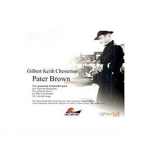 Vier Kriminalhörspiele - Pater Brown (Edition 5) Hörspiel