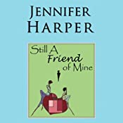 Still a Friend Of Mine | [Jennifer Harper]