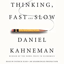 Thinking, Fast and Slow Audiobook by Daniel Kahneman Narrated by Patrick Egan