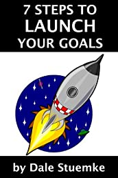 7 Steps to Launch Your Goals
