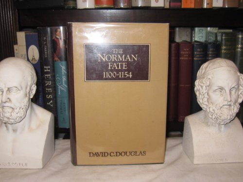 The Norman Fate: 1100-1154
