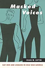 Masked Voices (Suny Series in Queer Politics and Cultures)