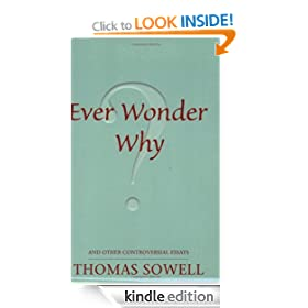 Ever Wonder Why? And Other Controversial Essays