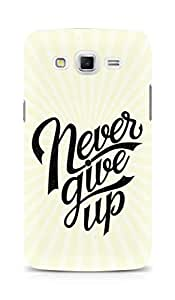 AMEZ never give up Back Cover For Samsung Galaxy Grand Max