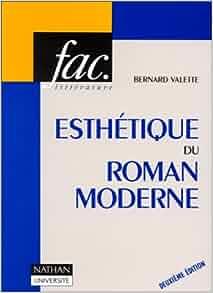 Esthétique du roman moderne: Valette: 9782091900636: Amazon.com